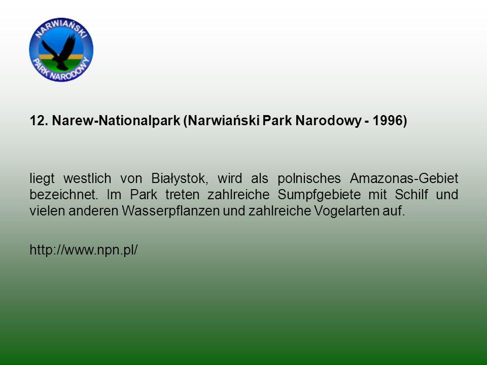 12. Narew-Nationalpark (Narwiański Park Narodowy - 1996)