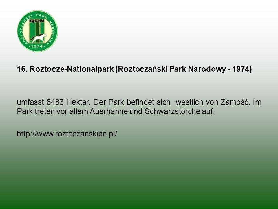 16. Roztocze-Nationalpark (Roztoczański Park Narodowy - 1974)