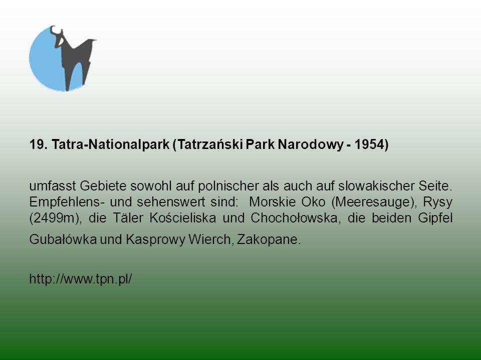 19. Tatra-Nationalpark (Tatrzański Park Narodowy - 1954)