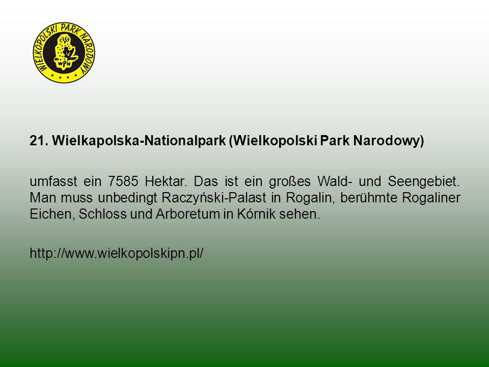21. Wielkapolska-Nationalpark (Wielkopolski Park Narodowy)