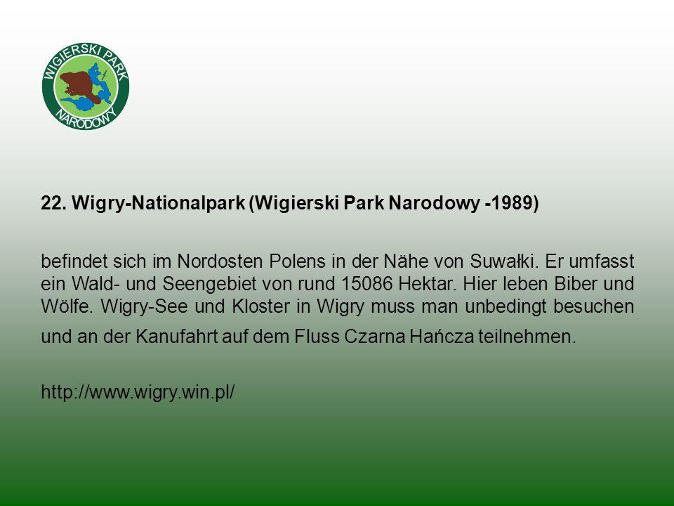 22. Wigry-Nationalpark (Wigierski Park Narodowy -1989)