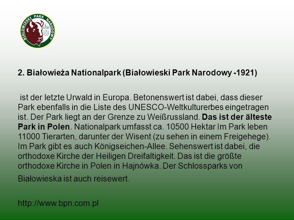 2. Białowieźa Nationalpark (Białowieski Park Narodowy -1921)