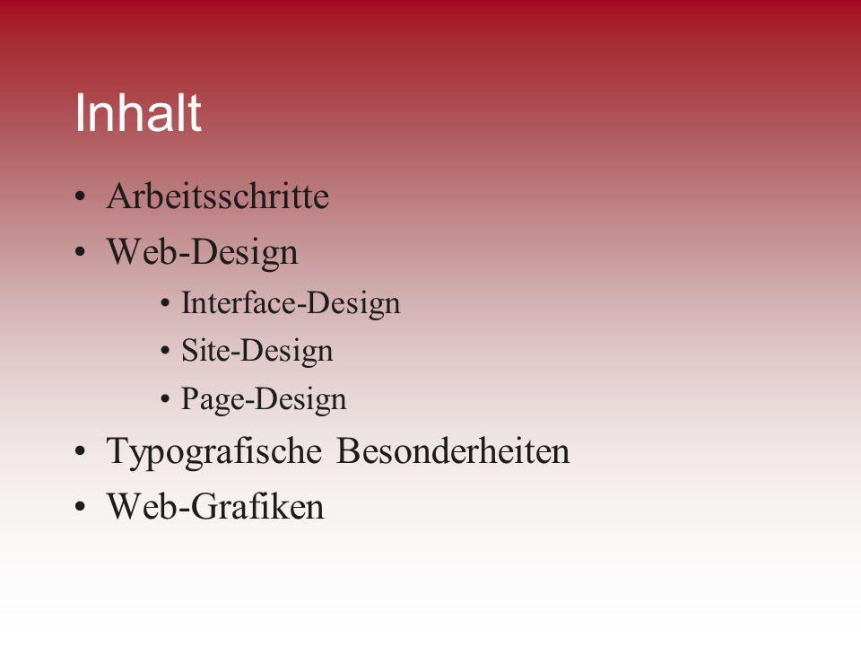 Inhalt Arbeitsschritte Web-Design Typografische Besonderheiten