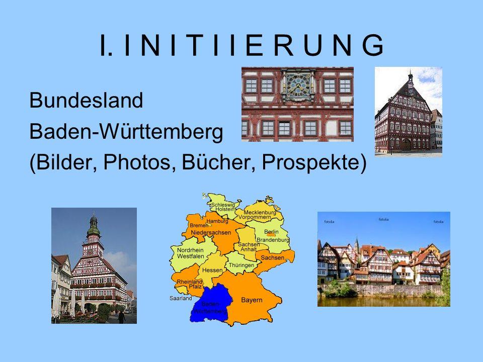 I. I N I T I I E R U N G Bundesland Baden-Württemberg