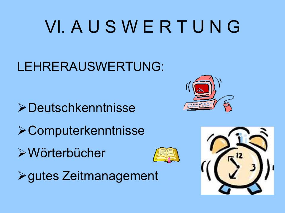 VI. A U S W E R T U N G LEHRERAUSWERTUNG: Deutschkenntnisse