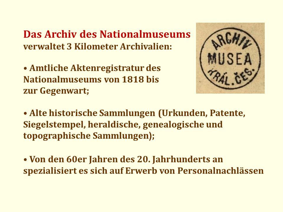 Das Archiv des Nationalmuseums