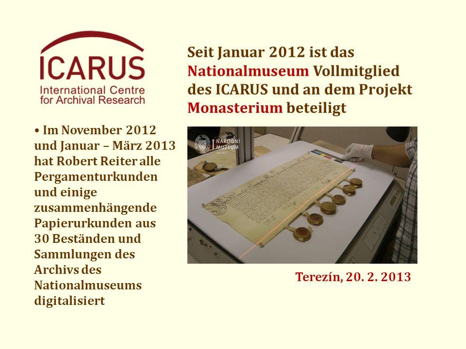 Seit Januar 2012 ist das Nationalmuseum Vollmitglied