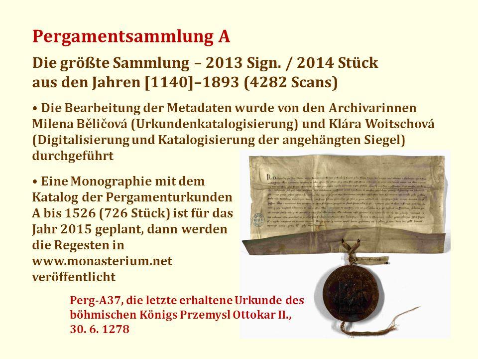 Pergamentsammlung A Die größte Sammlung – 2013 Sign. / 2014 Stück