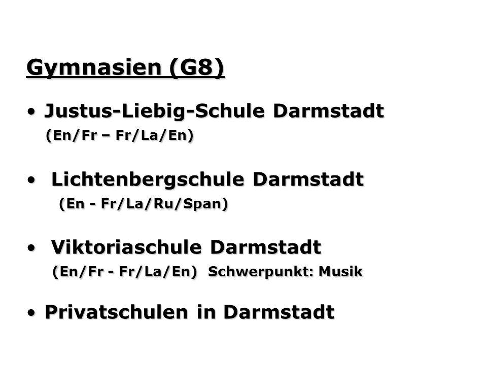 Gymnasien (G8) Justus-Liebig-Schule Darmstadt (En/Fr – Fr/La/En)