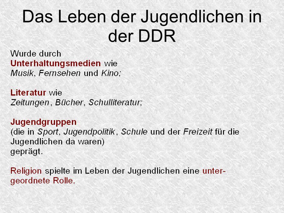 Das Leben der Jugendlichen in der DDR