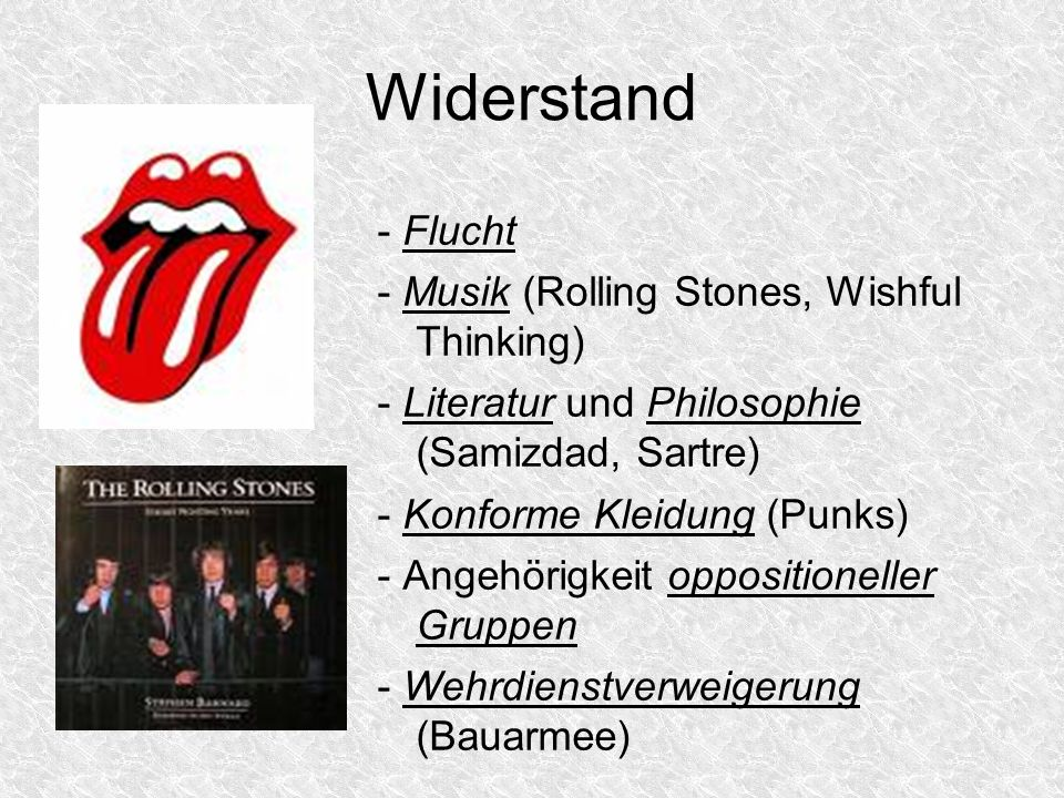Widerstand - Flucht - Musik (Rolling Stones, Wishful Thinking)