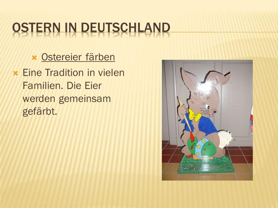 Ostern in Deutschland Ostereier färben