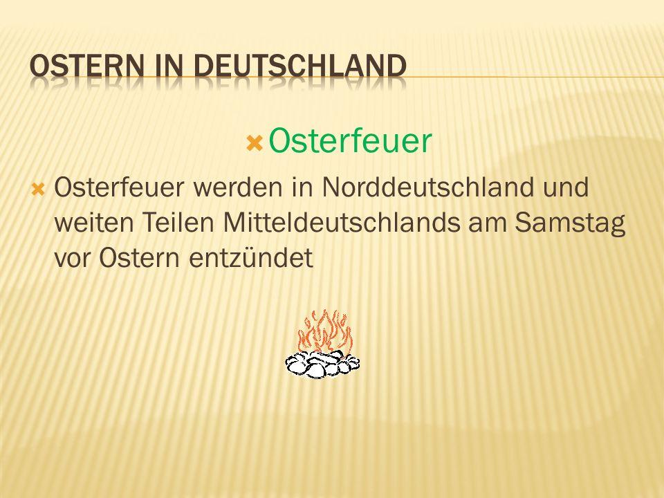 Osterfeuer Ostern in Deutschland