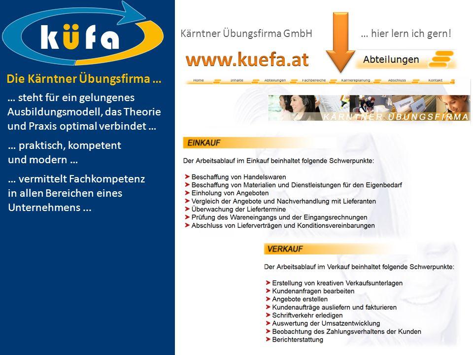 k ü f a www.kuefa.at Die Kärntner Übungsfirma …