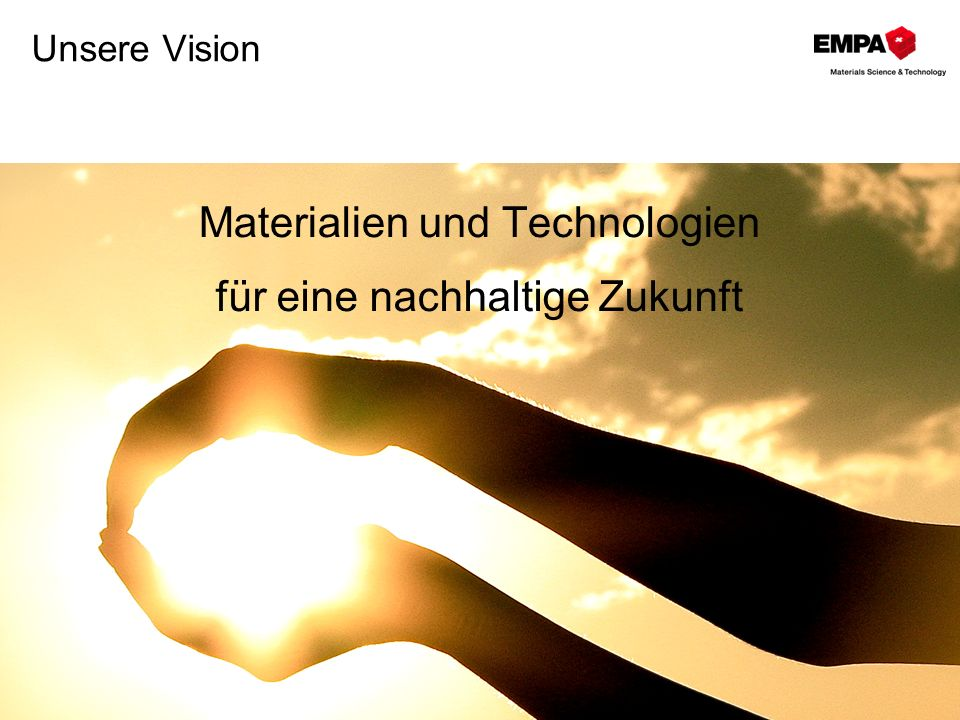 Materialien und Technologien