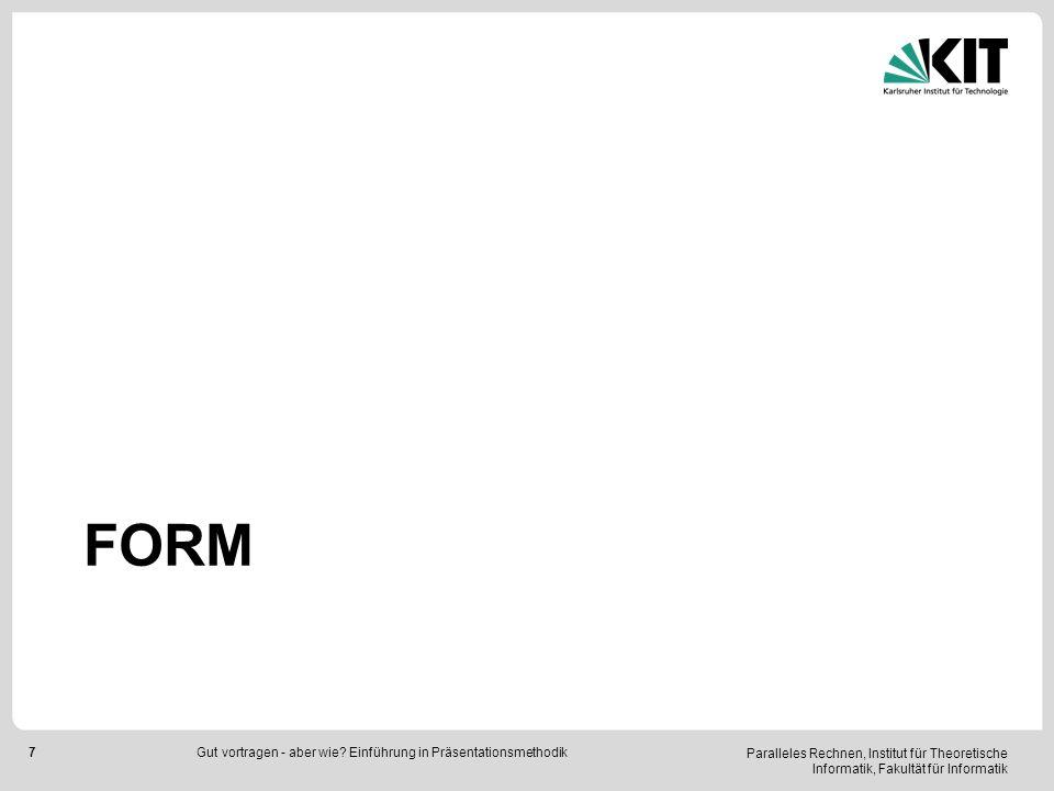 Form Gut vortragen - aber wie Einführung in Präsentationsmethodik