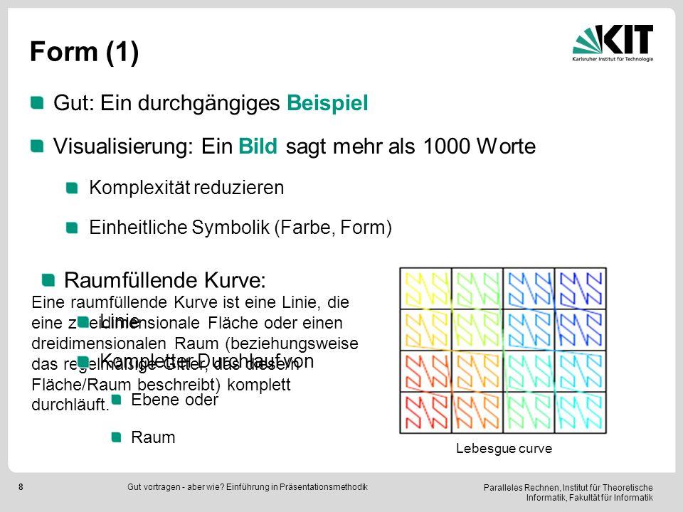 Form (1) Gut: Ein durchgängiges Beispiel