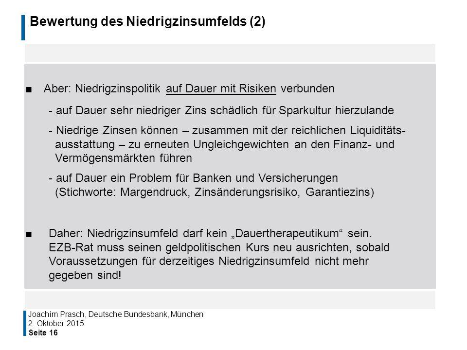 Bewertung des Niedrigzinsumfelds (2)
