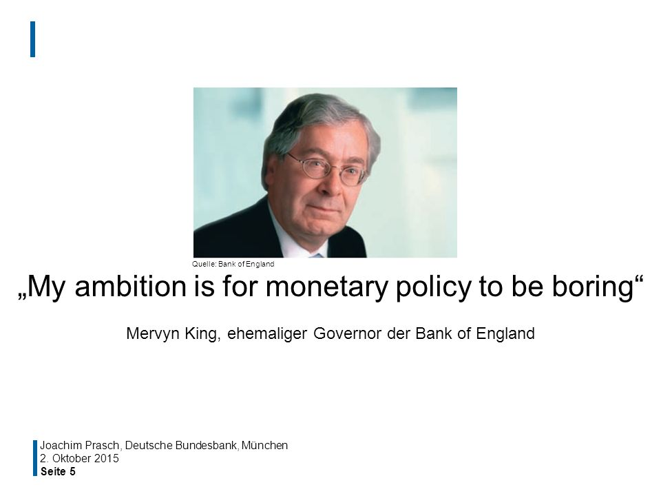 """My ambition is for monetary policy to be boring"
