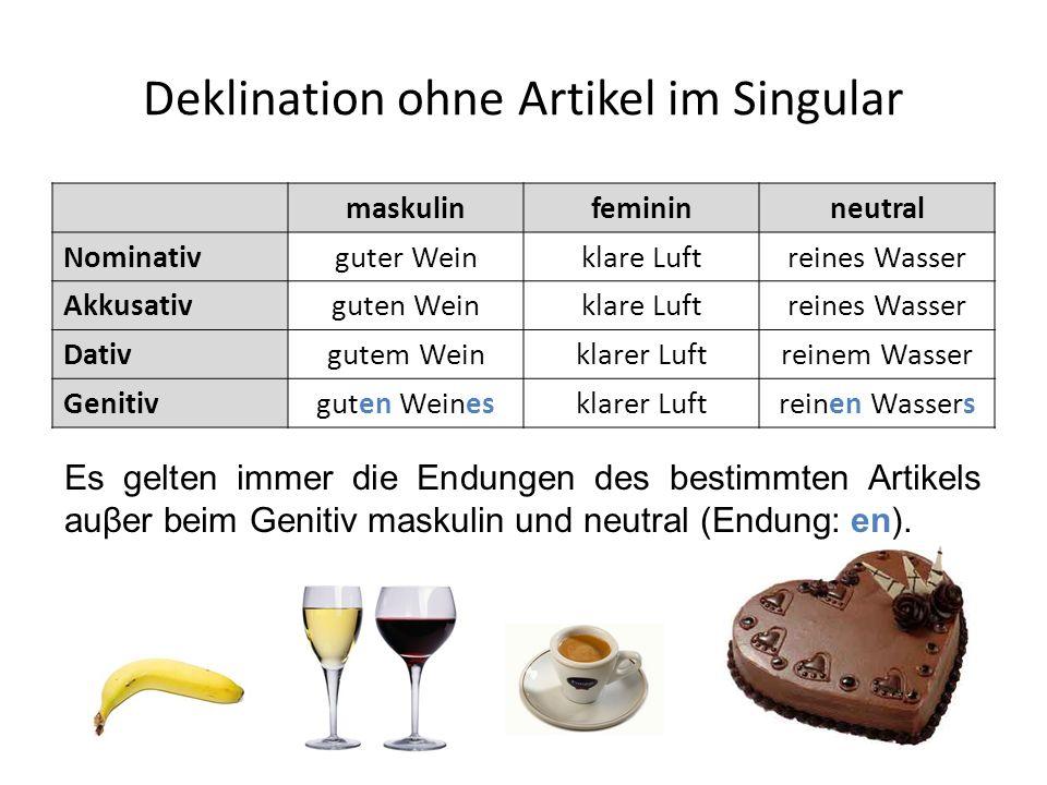 Deklination ohne Artikel im Singular