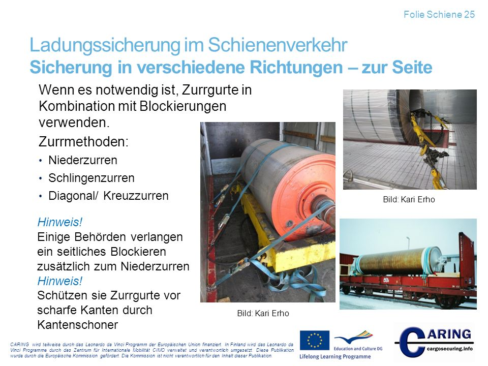 Folie Schiene 25 Ladungssicherung im Schienenverkehr Sicherung in verschiedene Richtungen – zur Seite.