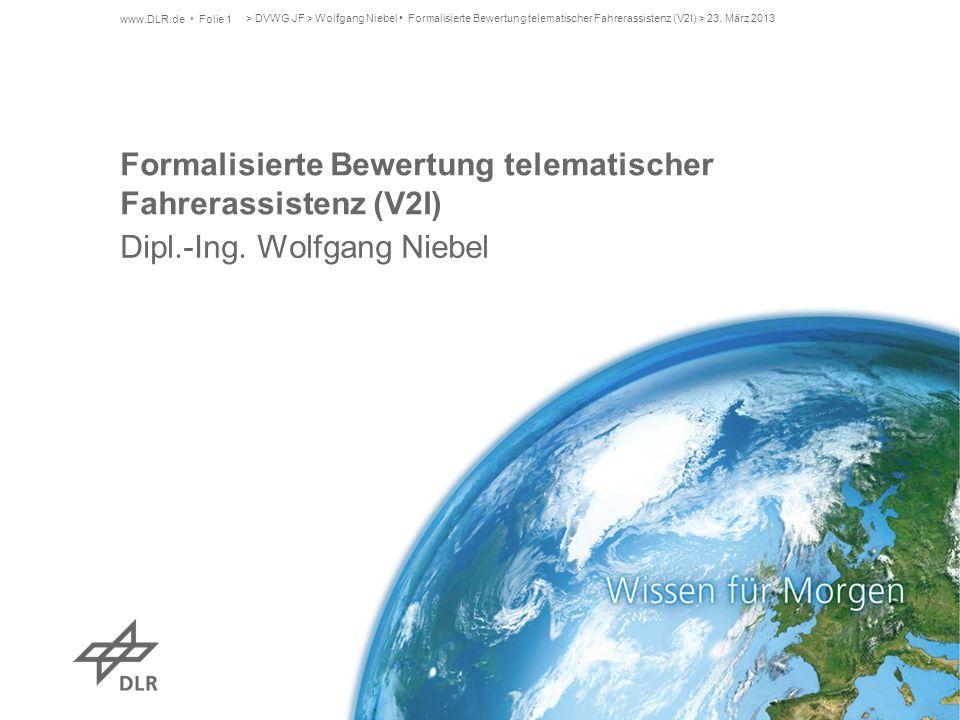 Formalisierte Bewertung telematischer Fahrerassistenz (V2I)