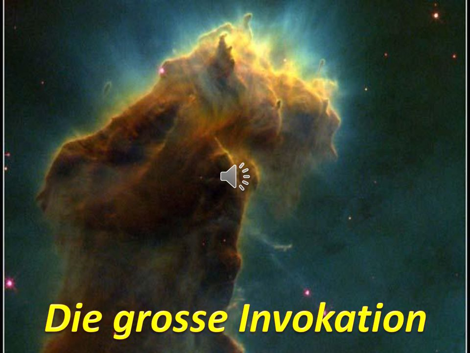 Die grosse Invokation