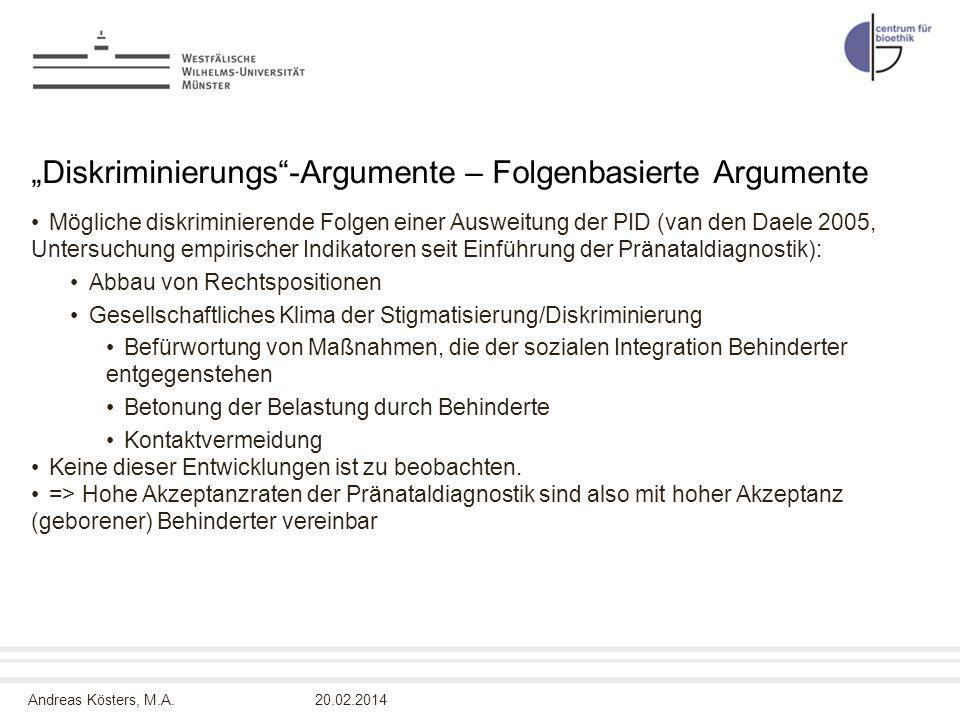 """Diskriminierungs -Argumente – Folgenbasierte Argumente"