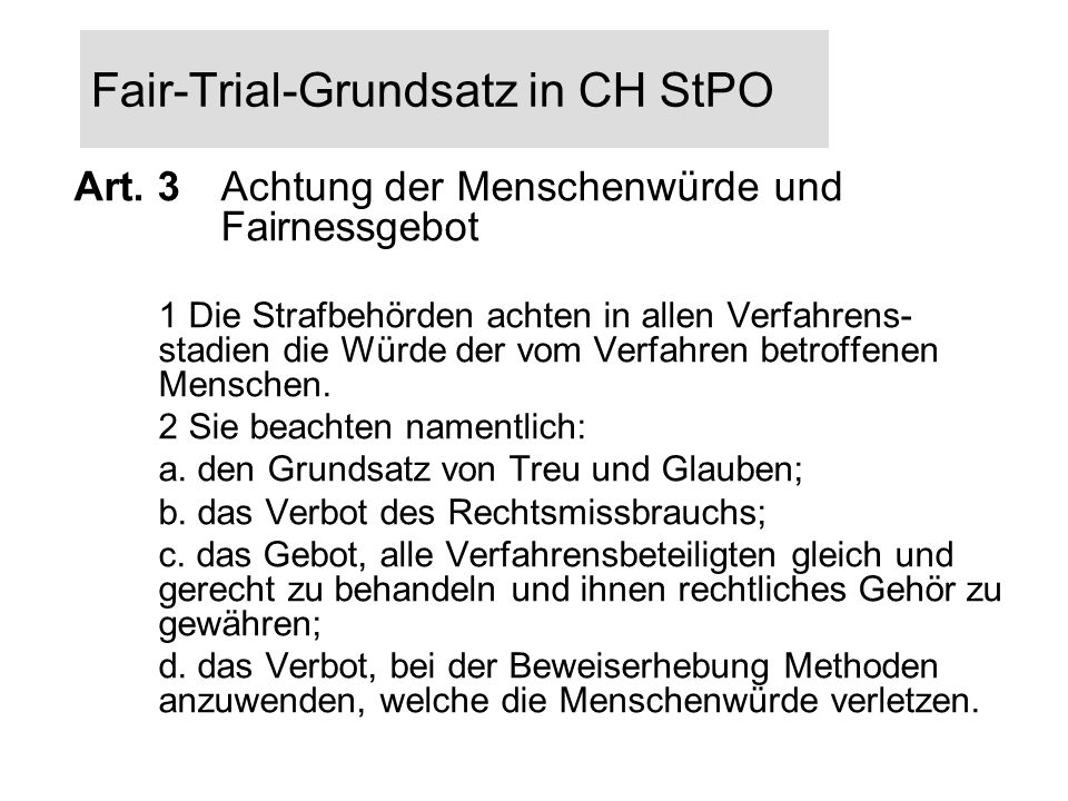 Fair-Trial-Grundsatz in CH StPO