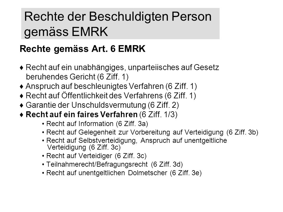 Rechte der Beschuldigten Person gemäss EMRK