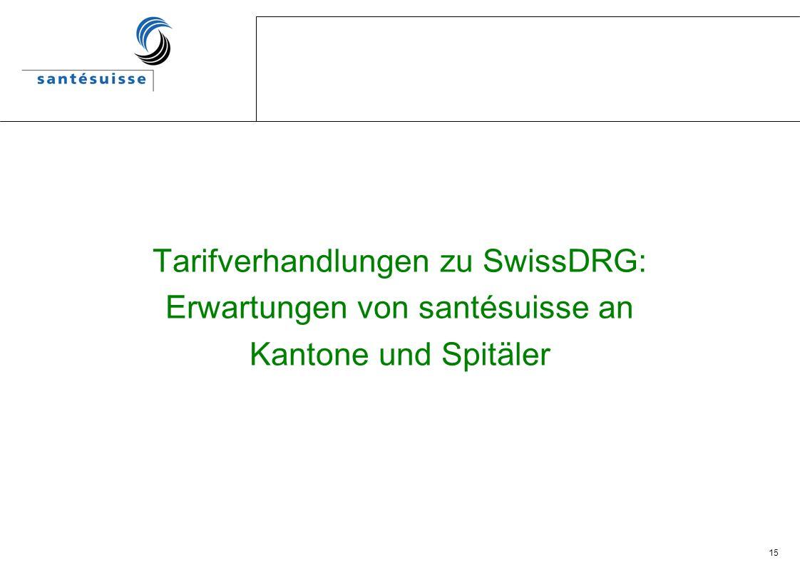 Tarifverhandlungen zu SwissDRG: Erwartungen von santésuisse an