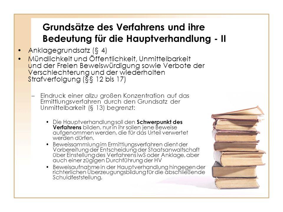 Grundsätze des Verfahrens und ihre Bedeutung für die Hauptverhandlung - II