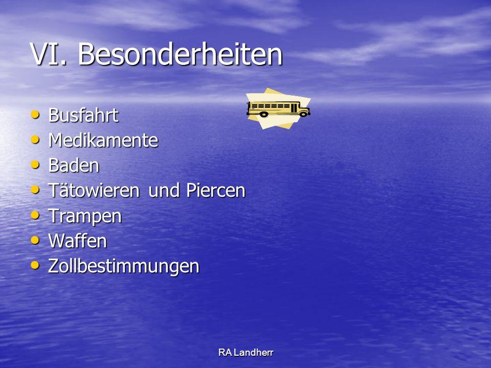 VI. Besonderheiten Busfahrt Medikamente Baden Tätowieren und Piercen