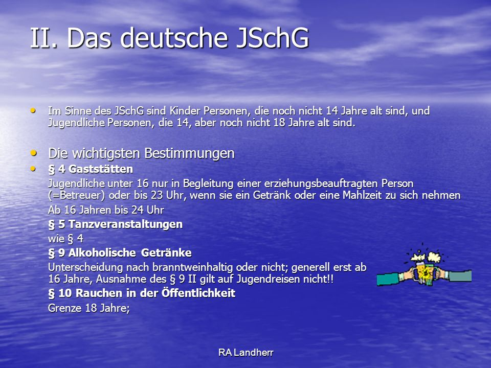 II. Das deutsche JSchG Die wichtigsten Bestimmungen