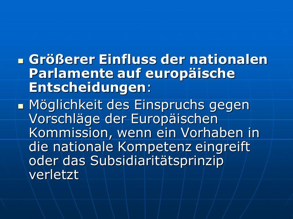 Größerer Einfluss der nationalen Parlamente auf europäische Entscheidungen: