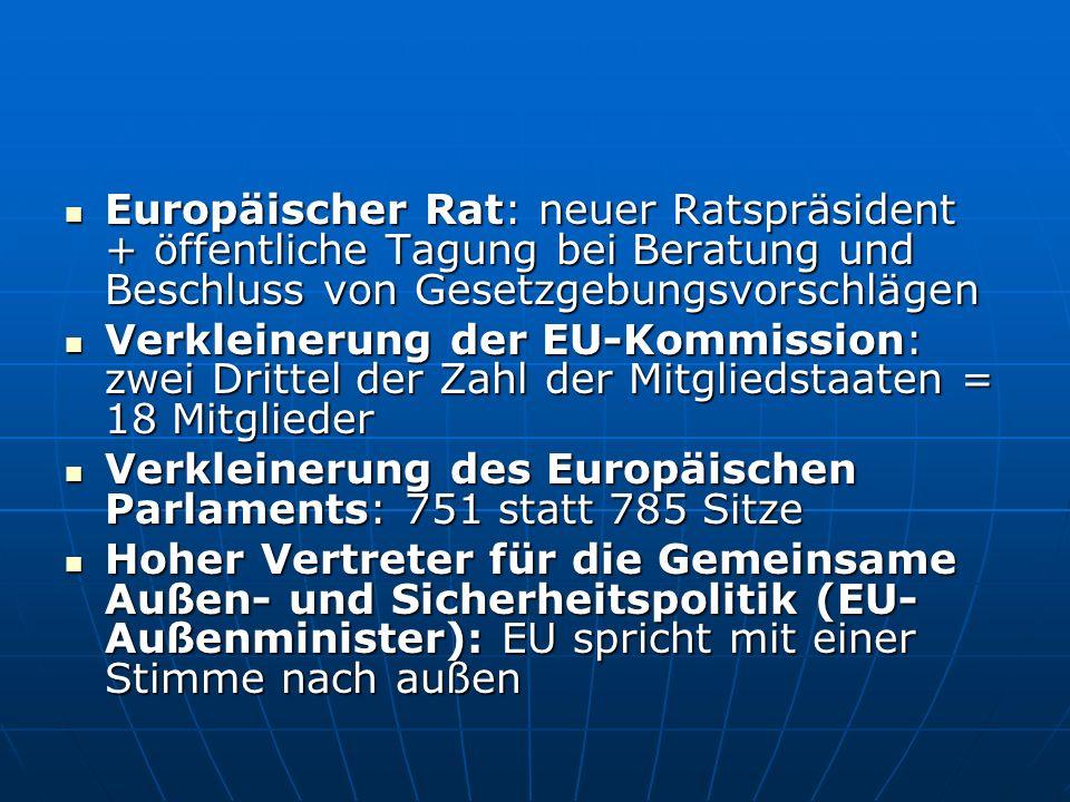 Europäischer Rat: neuer Ratspräsident + öffentliche Tagung bei Beratung und Beschluss von Gesetzgebungsvorschlägen