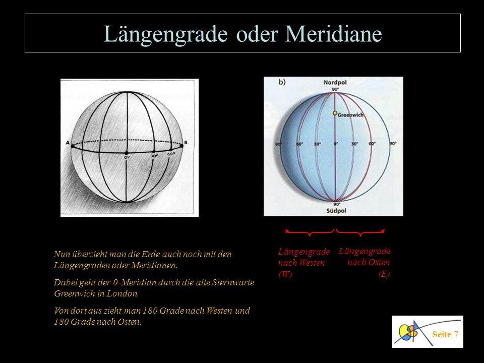Längengrade oder Meridiane