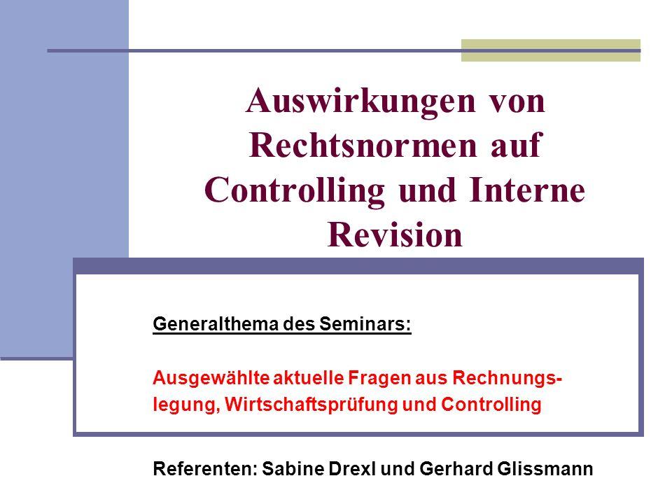 Auswirkungen von Rechtsnormen auf Controlling und Interne Revision