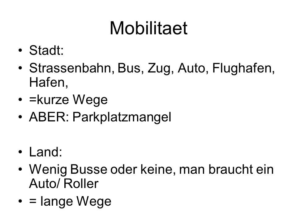 Mobilitaet Stadt: Strassenbahn, Bus, Zug, Auto, Flughafen, Hafen,