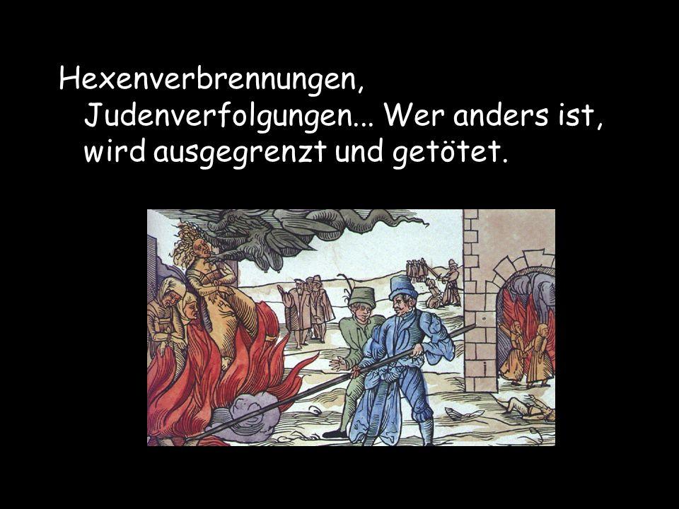 Hexenverbrennungen, Judenverfolgungen