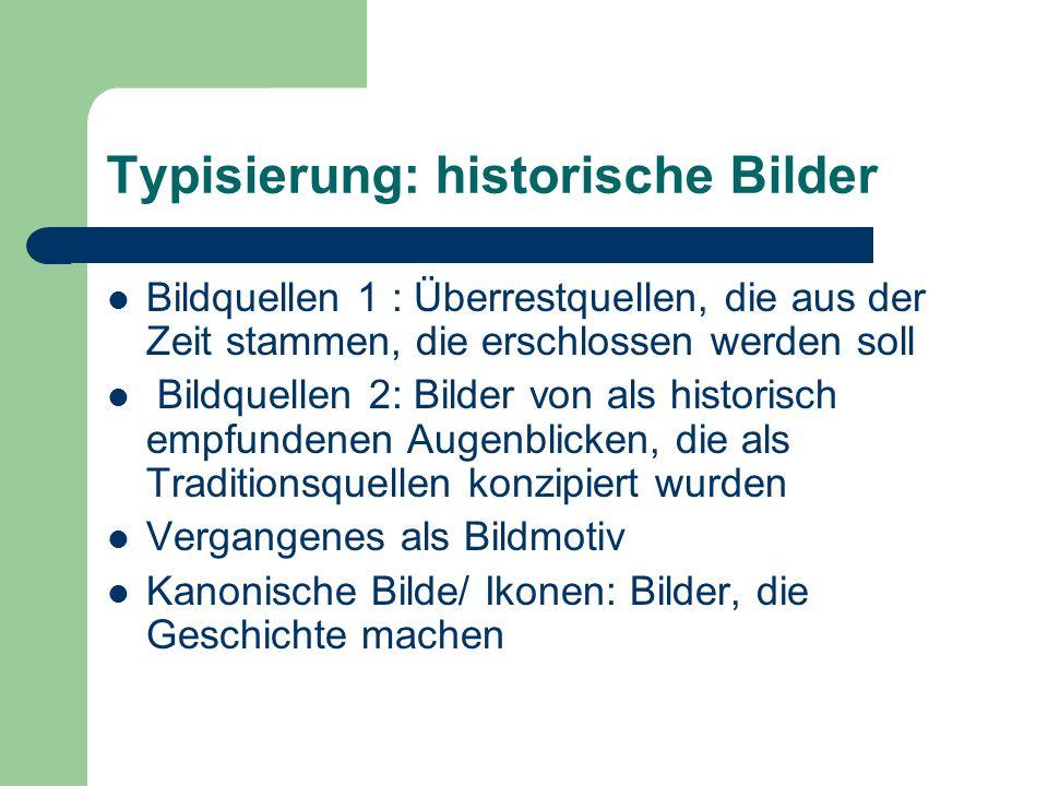 Typisierung: historische Bilder