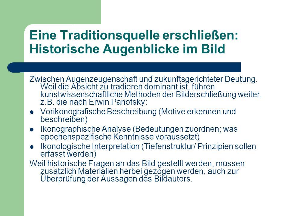 Eine Traditionsquelle erschließen: Historische Augenblicke im Bild