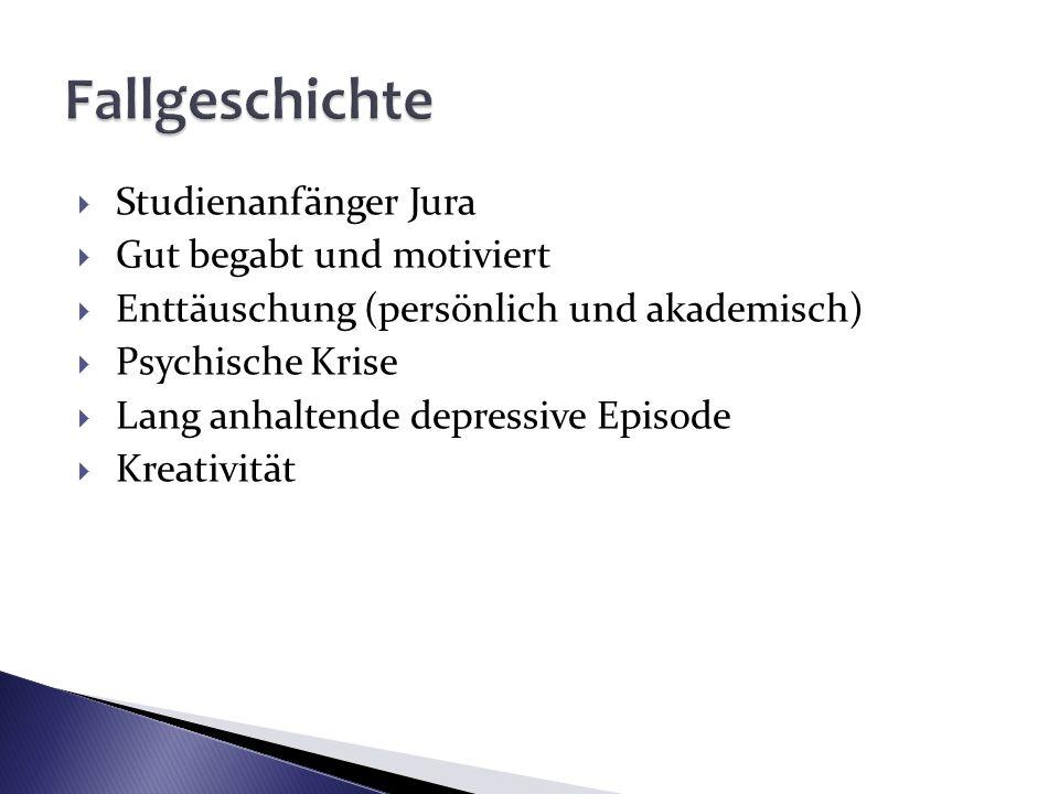 Fallgeschichte Studienanfänger Jura Gut begabt und motiviert