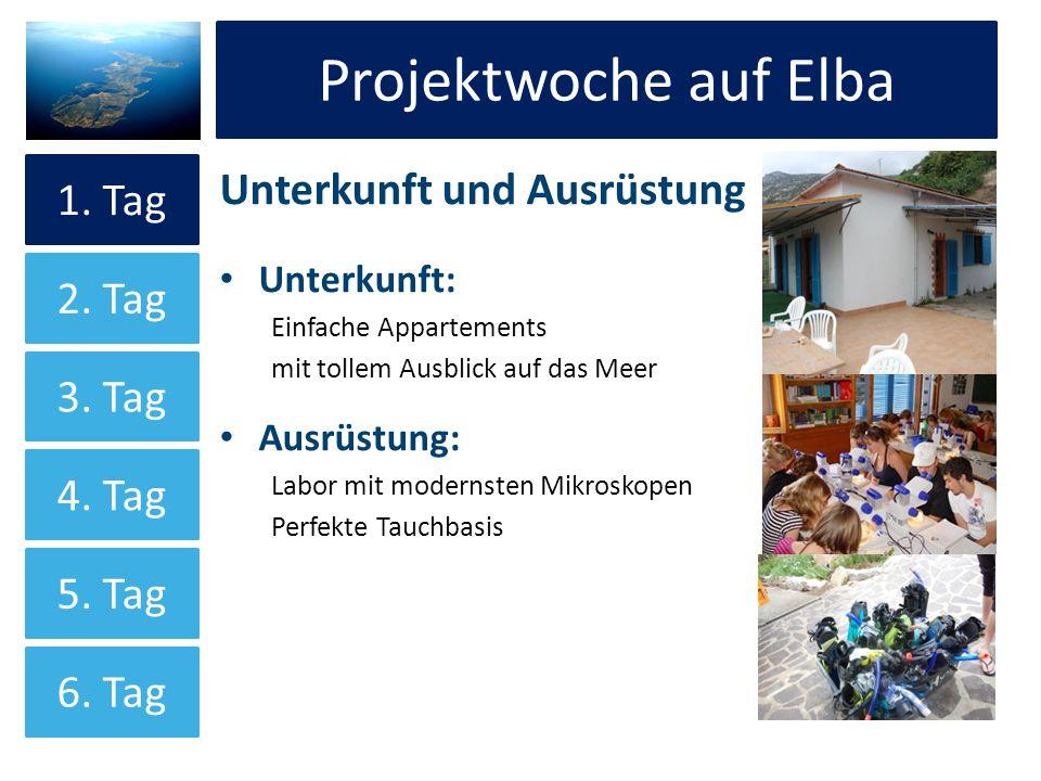 Projektwoche auf Elba Projektwoche auf Elba Unterkunft und Ausrüstung