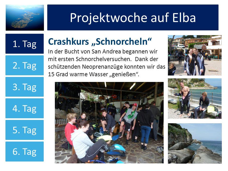 """Projektwoche auf Elba Projektwoche auf Elba Crashkurs """"Schnorcheln"""