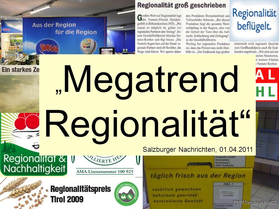 """Regionalität """"Megatrend Salzburger Nachrichten, 01.04.2011"""