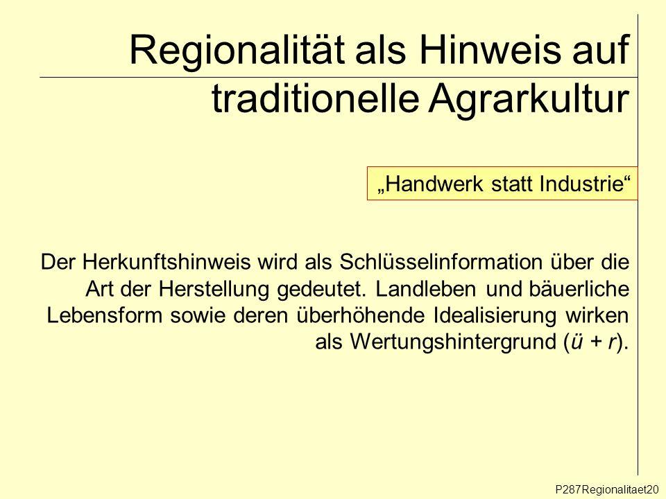Regionalität als Hinweis auf traditionelle Agrarkultur