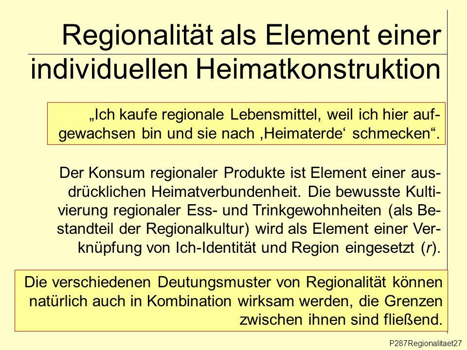 Regionalität als Element einer individuellen Heimatkonstruktion