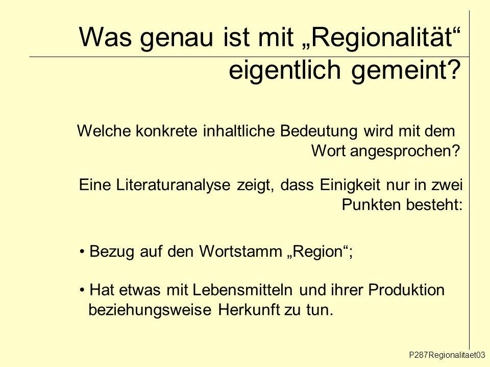 """Was genau ist mit """"Regionalität eigentlich gemeint"""