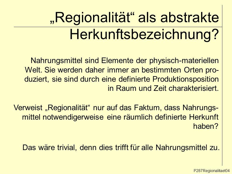 """""""Regionalität als abstrakte Herkunftsbezeichnung"""